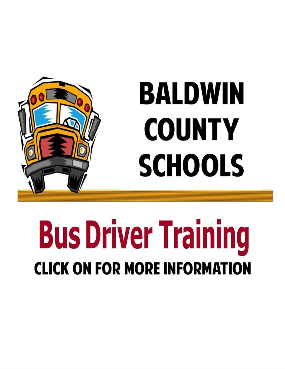 BALDWIN COUNTY SCHOOLS 2021 BUS DRIVER TRAINING INFORMATION