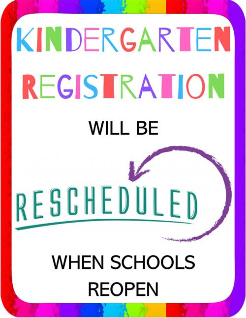 K Registration Rescheduled