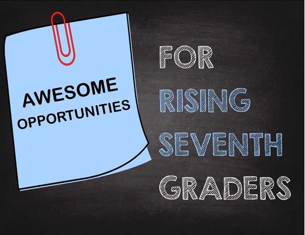 Rising 7th Grader Information