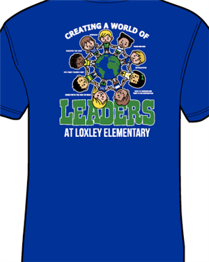 Creating a world of leaders at Loxley Elementary t-shirt design