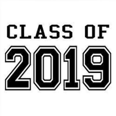 seniors class of 2019 senior class of 2019
