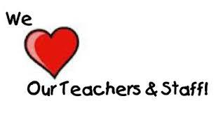 We Love Our Teaches and Staff