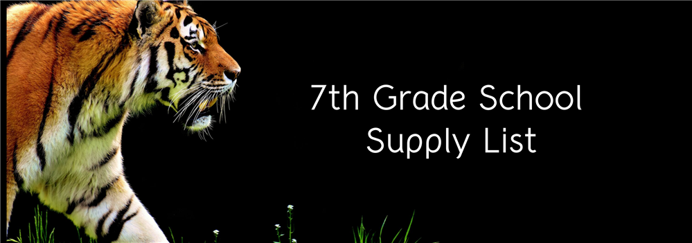 7th Grade Supply List