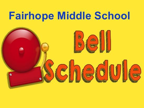 Fairhope Middle School Bell Schedule