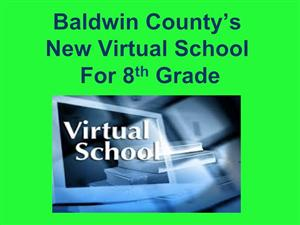 Baldwin County's New Virtual School for 8th Grade