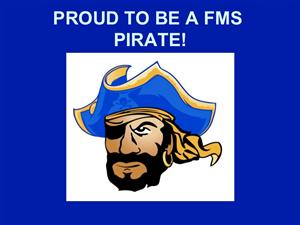 Proud To Be A FMS Pirate!